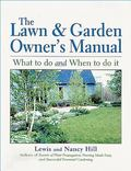 Lawn & Garden Owner's Manual What to Do and When to Do It