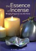 The Essence of Incense: Bringing Fragrance into the Home