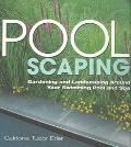 Pool Scaping Gardening and Landscaping Around Your Swimming Pool and Spa