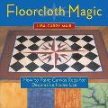 Floorcloth Magic How to Paint Canvas Rugs for Decorative Home Use