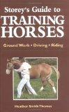 Storey's Guide to Training Horses