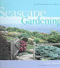Seascape Gardening From New England To The Carolinas