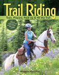 Trail Riding Train, Prepare, Pack Up & Hit the Trail