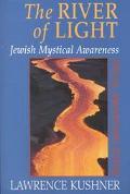 River of Light Jewish Mystical Awareness