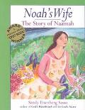 Noah's Wife The Story of Naamah