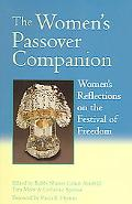 Women's Passover Companion Women's Reflections on the Festival of Freedom