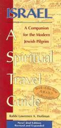 Israel A Spiritual Travel Guide A Companion For The Modern Jewish Pilgrim