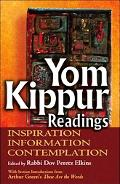 Yom Kippur Readings Inspiration, Information And Contemplation