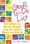 God's To-do List 103 Ways to Be an Angel an Do God's Work on Earth