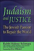 Judaism and Justice The Jewish Passion to Repair the World