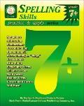 Spelling Skills Practice & Apply Grades 7+