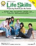 Life Skills: Preparing Students for the Future : Preparing Students for the Future