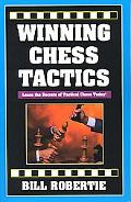Winning Chess Tactics Learn the Secrets of Tactical Chess Today!