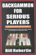 Backgammon for Serious Players Strategies from a World Champion