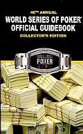 40th Annual World Series of Poker Offical Guidebook