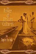 The Power of African Cultures