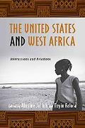 United States and West Africa: Interactions and Relations