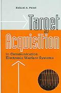 Target Acquisition in Communication Electronic Warfare Systems