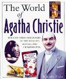 World of Agatha Christie The Facts and Fiction Behind the World's Greatest Crime Writer