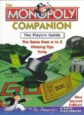 Monopoly Companion The Player's Guide  The Game from A to Z, Winning Tips, Trivia