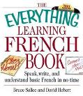 Everything Learning French Book Speak, Write, and Understand Basic French in No Time