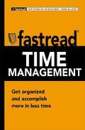 Time Management Get Organized and Accomplish More in Less Time