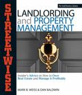 Streetwise Landlording & Property Management Insider's Advice on How to Own Real Estate and ...