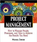 Streetwise Project Management How to Manage People, Processes, and Time to Achieve the Resul...