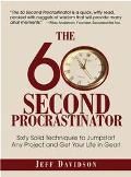 60 Second Procrastinator