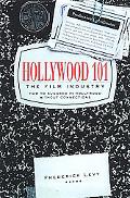 Hollywood 101 The Film Industry