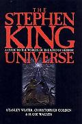 Stephen King Universe A Guide to the Worlds of the King of Horror