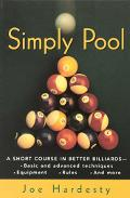 Simply Pool A Short Course in Better Billiards