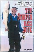 Striped Bass Book A Complete Guide to Catching America's Unpredictable Game Fish