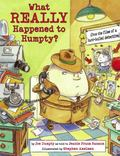 What Really Happened to Humpty? : (from the Files of a Hard-Boiled Detective)