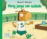 Percy Juega con Cuidado / Percy Plays It Safe (Stuart J. Murphy's I See I Learn Series (Span...