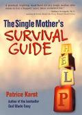 Single Mother's Survival Guide