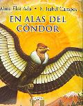 En Alas Del Condor / On the Wings of the Condor