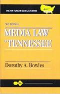 Media law in Tennessee (The new forums state law se