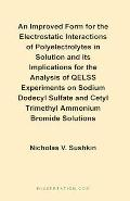 Improved Form for the Electrostatic Interactions of Polyelectrolytes in Solution and Its Imp...