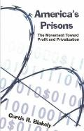 America's Prisons The Movement Toward Profit And Privatization
