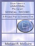 Steps Toward A Universal Patient Medical Record A Project Plan To Develop One