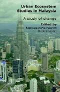 Urban Ecosystem Studies in Malaysia A Study of Change