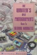 Writer's and Photographer's Guide to Global Markets - Michael H. Sedge - Hardcover