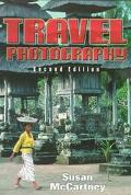 Travel Photography A Complete Guide to How to Shoot and Sell