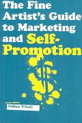 Fine Artist's Guide to Marketing and Self-Promotion