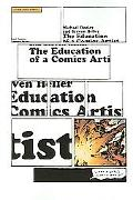 Education of a Comics Artist Visual Narrative in Cartoons, Graphic Novels, and Beyond