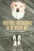 Profitable Photography In The Digital Age Strategies For Success
