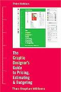 Graphic Designer's Guide to Pricing, Estimating, and Budgeting (Third Edition)