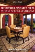 Interior Designer's Guide to Pricing, Estimating, and Budgeting (Second Edition)