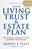 Your Living Trust and Estate Plan 2011-2012: How to Maximize Your Family's Assets and Protec...